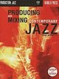 Producing and Mixing Contemporary Jazz