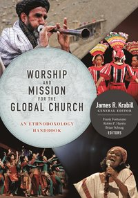 Worship and Mission for the Global Church