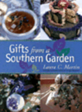 Gifts From A Southern Garden