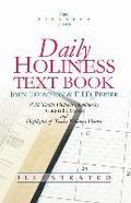 Daily Holiness Text Book: With Twelve Holiness Homilies and Highlights of Twelve Holiness Heroes
