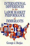 International Differences in the Labor Market Performance of Immigrants