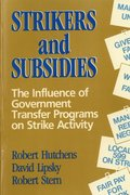 Strikers and Subsidies
