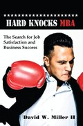 Hard Knocks MBA