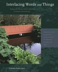 Interlacing Words and Things - Bridging the Nature-Culture Opposition in Gardens and Landscape