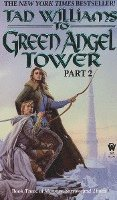 To Green Angel Tower (Part 2)
