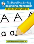 Traditional Handwriting: Beginning Manuscript, Grades K - 2