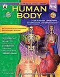 Human Body, Grades 4 - 6: Fun Activities, Experiments, Investigations, and Observations!