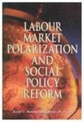 Labour Market Polarization and Social Policy Reform