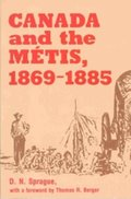 Canada and the Mtis, 1869-1885