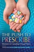 The Push to Prescribe