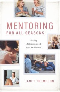 Mentoring For All Seasons
