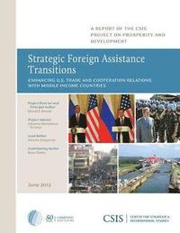 Strategic Foreign Assistance Transitions