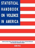 Statistical Handbook on Violence in America