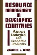 Resource Management in Developing Countries