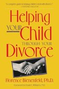 Helping Your Child Through Your Divorce