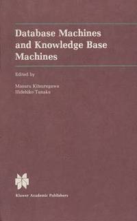 Database Machines and Knowledge Base Machines
