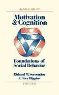 The Handbook of Motivation and Cognition: v. 1