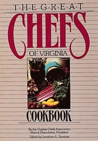 The Great Chefs of Virginia Cookbook
