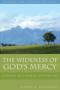 The Wideness of God's Mercy