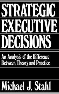 Strategic Executive Decisions