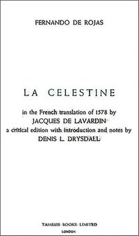 Celestine or the Tragick-Comedie of Calisto and Melibea
