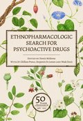 Ethnopharmacologic Search for Psychoactive Drugs (Vol. 1 &; 2)