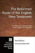 Reformed Roots Of The English New Testament