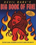 Devil Babe's Big Book Of Fun!