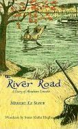 The River Road: A Story of Abraham Lincoln