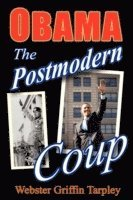 Obama -- The Postmodern Coup
