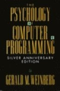 The Psychology of Computer Programming : Silver Anniversary Edition