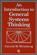 An Introduction to General Systems Thinking: Silver Anniversary Edition