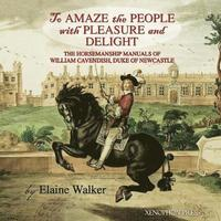 'To Amaze the People with Pleasure and Delight'