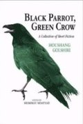 Black Parrot, Green Crow