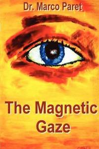 The Magnetic Gaze