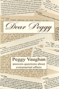 Dear Peggy: Peggy Vaughan Answers Questions about Extramarital Affairs