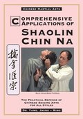 Comprehensive Applications in Shaolin Chin Na