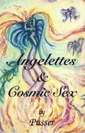 Angelettes and Cosmic Sex