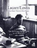 Light/Lines - The First Twenty-Five Years