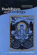 Buddhism &; Ecology - The Interconnection of Dharma  &; Deeds (Paper)