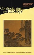 Confucianism &; Ecology - The Interrelation of Heaven, Earth &; Humans (Paper)