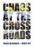 Chaos at the Crossroads