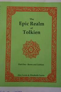 The Epic Realm of Tolkien: Pt. 1 Beren and Luthien