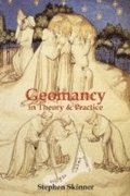 Geomancy in Theory &; Practice