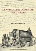 Leaving Lincolnshire - In Chains