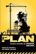 The Plan: Twelve Months to Renew Britain