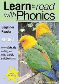 Learn to Read with Phonics: v. 8, Bk. 1 Beginner Reader