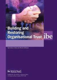 Building and Restoring Organisational Trust