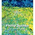 Philip Sutton 'An Artist's View'