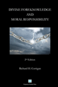 Divine Foreknowledge and Moral Responsibility